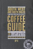South West and South Wales Independent Coffee Guide: No. 4