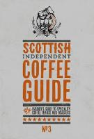 Scottish Independent Coffee Guide: No 3