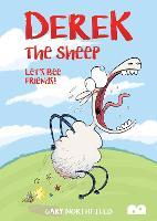 Derek The Sheep: Let's Bee Friends (Paperback)
