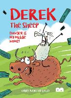 Derek The Sheep: Danger Is My Middle Name (Paperback)