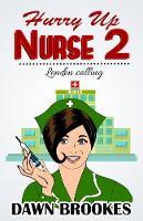 Hurry up Nurse 2:: London calling - Hurry up Nurse 2 (Paperback)