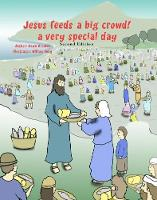 Jesus feeds a big crowd: A very special day - Miracles of Jesus 1 (Paperback)