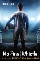"""No Final Whistle: """"A great story for all football fans"""" - Willian (Paperback)"""
