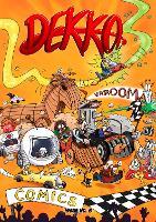 Dekko Comics - Issue Six: Issue Six 6 - Dekko Comics 6 (Paperback)
