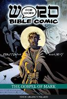 The Gospel of Mark: Word for Word Bible Comic