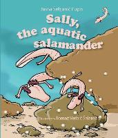Sally, the aquatic salamander (Hardback)