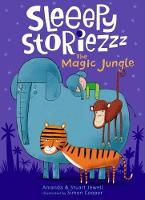 Sleeepy Storiezzz - The Magic Jungle 2017