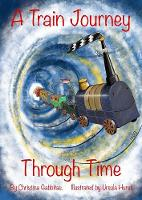 A Train Journey Through Time 2019 (Paperback)
