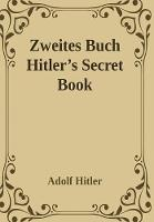 Zweites Buch (Secret Book): Adolf Hitler's Sequel to Mein Kamph (Hardback)