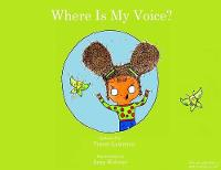 Where Is My Voice? (Paperback)