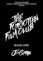 THE FORGOTTEN FILM CLUB 2017: BOOK ONE: MORONS FROM OUTER SPACE 1 - THE FORGOTTEN FILM CLUB 1 (Paperback)