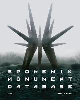 Spomenik Monument Database (Hardback)