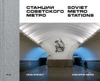 Soviet Metro Stations (Hardback)