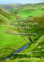 Walking the Old Tracks of the Cheviots