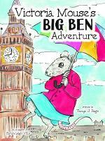 Victoria Mouse's Big Ben Adventure (Paperback)