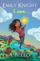 Emily Knight I am - Emily Knight 1 (Paperback)