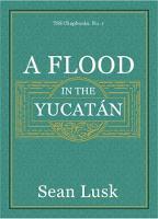 A Flood in the Yucatan - TSS Chapbooks (Paperback)