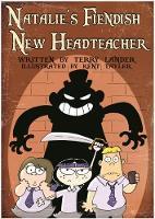 Natalie's Fiendish New Headteacher