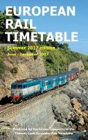 European Rail Timetable Summer 2017: June - December 2017