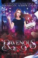 Ravenous: The Dark Forgotten - Dark Forgotten 1 (Paperback)