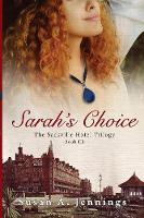 Sarah's Choice: Book 3 of The Sackville Hotel Trilogy - Sackville Hotel Trilogy 3 (Paperback)