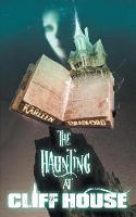 The Haunting at Cliff House (Paperback)