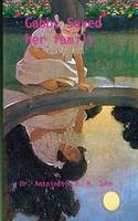 Gabby saved her Family - Series about Gabby 1 (Paperback)