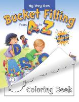 My Very Own Bucket Filling From A To Z Coloring Book (Paperback)