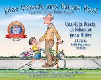 Has Llenado Una Cubeta Hoy?: Una Guia Diaria De Felicidad Para Ninos (Paperback)