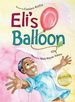 Eli's Balloon (Hardback)
