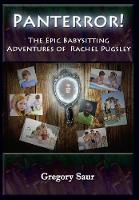 Panterror!: The Epic Babysitting Adventures of Rachel Pugsley (Hardback)