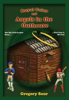 Royal Pains and Angels in the Outhouse (Hardback)