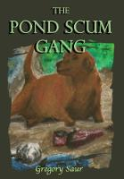 The Pond Scum Gang (Hardback)