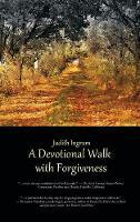 A Devotional Walk with Forgiveness (Hardback)
