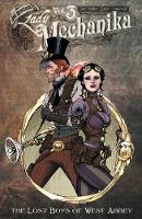 Lady Mechanika Volume 3: The Lost Boys of West Abbey (Paperback)