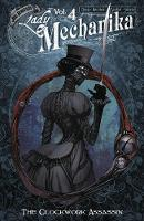 Lady Mechanika Volume 4: The Clockwork Assassin (Paperback)