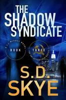 The Shadow Syndicate: (A J.J. McCall Novel) - FBI Spycatcher 3 (Paperback)