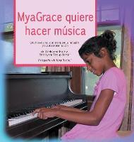MyaGrace quiere hacer musica (Hardback)