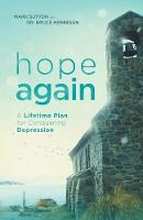 Hope Again: A Lifetime Plan for Conquering Depression - Conquering Depression 3 (Paperback)