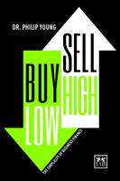 Buy Low, Sell High: The Simplicity of Business Finance (Hardback)