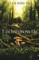 Undergrowth (Paperback)