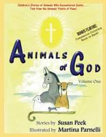 Animals of God: Volume One - Animals of God 1 (Paperback)