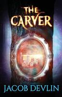 The Carver - Order of the Bell 1 (Paperback)