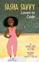Sasha Savvy Loves to Code (Hardback)