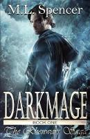 Darkmage - Rhenwars Saga 1 (Paperback)