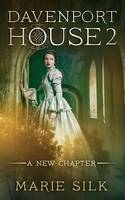 Davenport House 2: A New Chapter - Davenport House 2 (Paperback)
