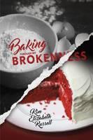 Baking Through My Brokenness (Paperback)