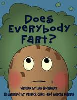 Does Everybody Fart? (Paperback)