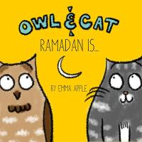 Owl & Cat: Ramadan Is... - Owl & Cat 1 (Hardback)