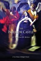 The Interior Castle (a Vero House Abridged Classic) (Paperback)